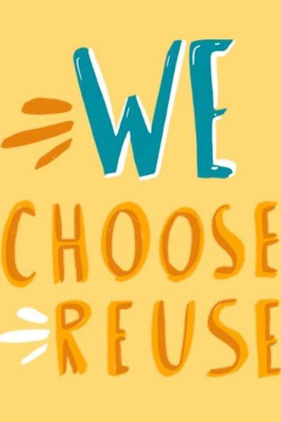 We-choose-reuse_1_for-twitter
